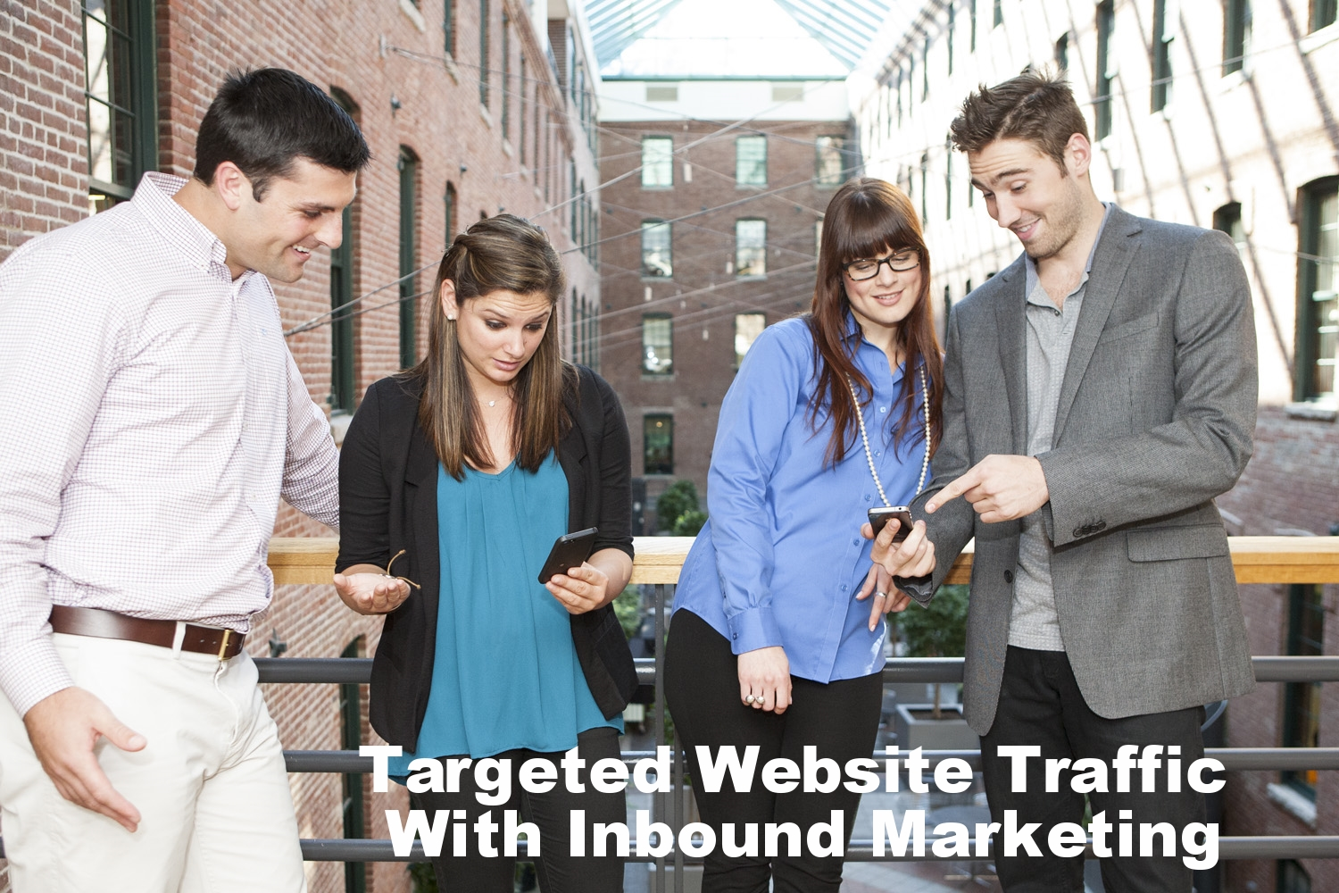 10 Ways Inbound Marketing Helps You Increase Targeted Website Traffic