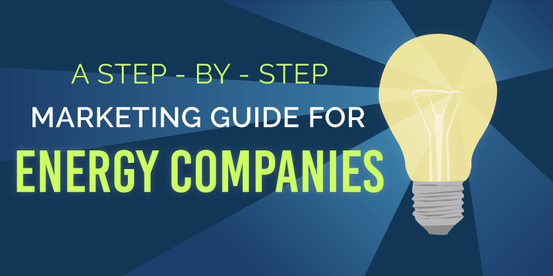 The Ultimate Inbound Guide for Energy Services Companies [Free eBook]